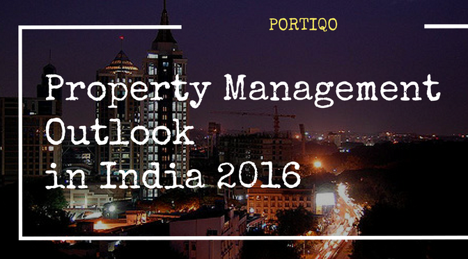 Property Management Outlook in India 2016