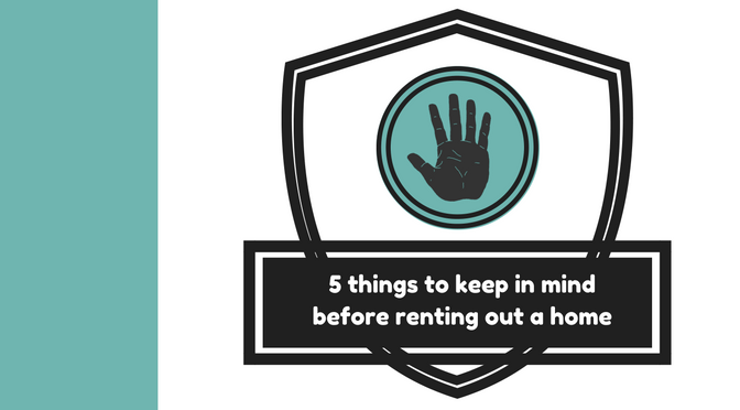 5-things-to-keep-in-mind-before-renting-out-a-home