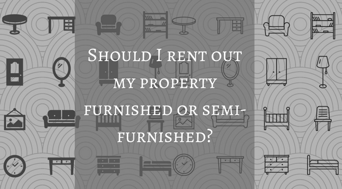 4-should-i-rent-out-my-property-furnished-or-semifurnished