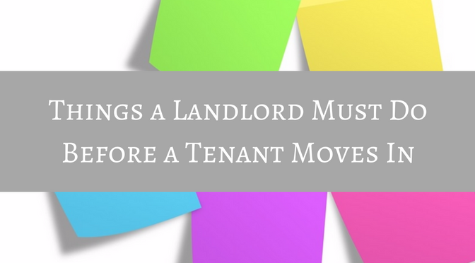 things-a-landlord-must-do-before-a-tenant-moves-in