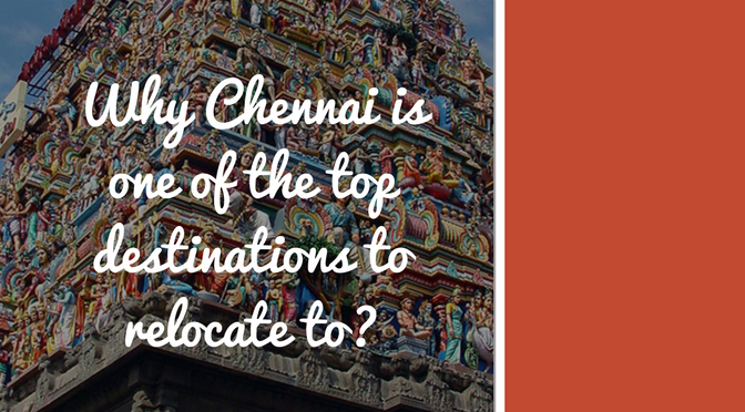12-12-Why Chennai is the top destination to relocate to - Final
