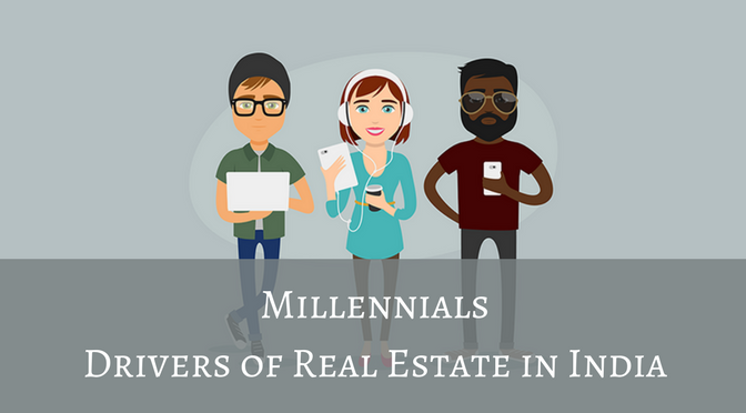 Millennials - Drivers of Real Estate in India