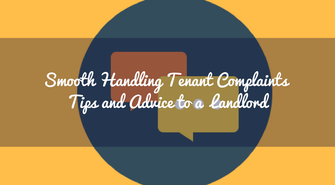 Smooth Handling Tenant Complaints