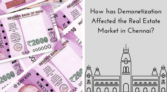 2 - 12 How has Demonetization Affected the Real Estate Market in Chennai